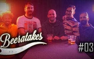 Beeratakes - Επεισόδιο #03