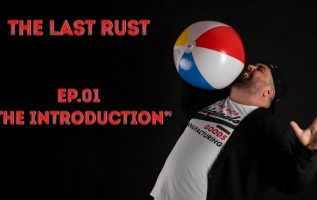 THE LAST RUST ep.1. THE INTRODUCTION