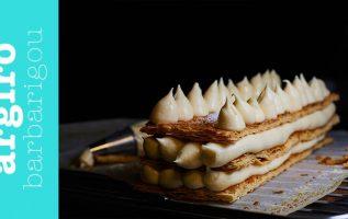 Μιλφέιγ με όλα τα μυστικά για τραγανή σφολιάτα & βελούδινη κρέμα της Αργυρώς   Αργυρώ Μπαρμπαρίγου