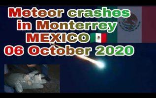 Meteor crashes in Monterrey MEXICO🇲🇽 06 October 2020 3