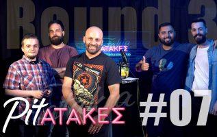 Pitatakes Round 3 - Επεισόδιο #07