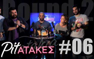 Pitatakes Round 2 - Επεισόδιο #06