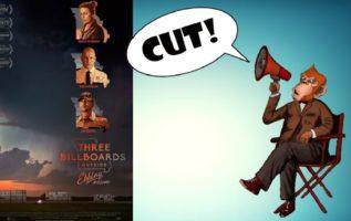 Cut! Three Billboards Outside Ebbing, Missouri Κριτική